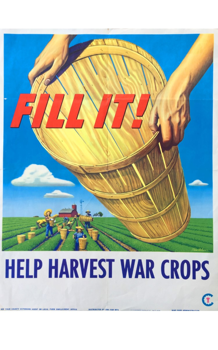 <h3>FILL IT! HELP HARVEST WAR CROPS</h3> <br> <p><strong>Stevan Dohanos</strong></p> <p><strong>1945</strong></p> <p><strong>U.S. Government Printing Office</strong></p> <br> <p>This emphatic poster was printed for the War Food Administration (WFA) and distributed by the Office of War Information. It was painted by Stevan Dohanos (1907-1994) an artist who had participated in the WPA mural projects of the 1930s and who became a prominent illustrator working for many publications. He painted more than 125 covers for The Saturday Evening Post during the 1940s and 1950s.</p> <br> </p>One of the three food-related posters in this exhibition refers to growing food at home, another to canning food at home. This one is about recruiting people to go to farms and help harvest the crops. The text on the reverse side states: <em>The farm labor situation is the most critical of any year since Pearl Harbor. With food production goals at an all time high, we are faced with a declining labor pool. This means we will have to count more than ever on the millions of volunteer workers, many of whom are women. This poster will help recruit them. Please display it prominently and you will render a genuine service to the war effort. Food is as essential to fighting men as guns and tanks and ammunition.</em></p>
