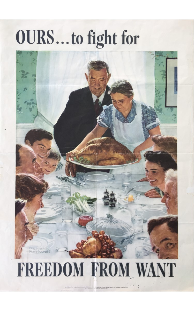 <h3>OURS...TO FIGHT FOR FREEDOM FROM WANT</h3> <br> <p><strong>Norman Rockwell</strong></p> <p><strong>1943</strong></p> <p><strong>U.S. Government Printing Office</strong></p> <br> <p>On January 6, 1941 President Franklin D. Roosevelt spoke of four freedoms in his annual address: freedom from want, freedom from fear, freedom of speech, and freedom of worship. It was Norman Rockwell's idea to illustrate the four freedoms, but the government initially declined to commission them. Rockwell then went to The Saturday Evening Post where the four freedoms became the covers of four consecutive issues in February and March of 1943. Afterwards the government issued them as posters to encourage the purchase of war bonds. As the Office of War Information realized that the four posters would be popular, each poster provided the information where additional copies could be obtained upon request from the Division of Public Inquiries, OWI. Four million posters were printed by the end of the war. Interestingly, although all four of these posters were produced specifically for the second war bond drive, only two of them actually spelled that out on the poster. Even so, the four posters helped raise $132 million for the war effort.</p> <br> </p>Norman Rockwell (1894-1978) had a distinguished career and is recognized today as one of the major figures of American twentieth-century art. His work has broad popular appeal and will always be associated with the iconic images of American life he did as covers for The Saturday Evening Post. In all, Rockwell painted 321 covers for that publication.</p>