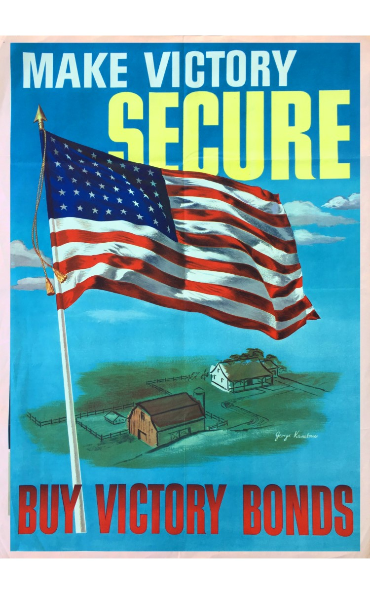 <h3>MAKE VICTORY SECURE: BUY WAR BONDS</h3> <br> <p><strong>George Kanelous</strong></p> <p><strong>1945</strong></p> <p><strong>U.S. Government Printing Office</strong></p> <br> <p>The bonds that financed World War II were originally known as Defense Bonds, but after the Japanese attack at Pearl Harbor in December of 1941 they were called War Bonds. As the war progressed, and towards the end they were referred to as Victory Bonds. These bonds played an enormous part in winning of war. There were eight specific War Loan Drives conducted during the war from 1942 to 1945. Each drive was expected to bring in an additional $9 to $15 billion for the war effort. Over the course of the war some 85 million Americans purchased bonds – often in small denominations. About $185 billion was raised for the war effort from the sale of bonds.</p> <br> </p>This poster – with a particularly effective image of the American flag flying over a lightly sketched rural farm scene – was painted by George Kanelous (1915-1998). Kanelous, born in Uruguay of Greek parents, came to the United States at age three. He participated in the WPA mural projects and was known as an illustrator for magazines as well as for his commercial art.</p>
